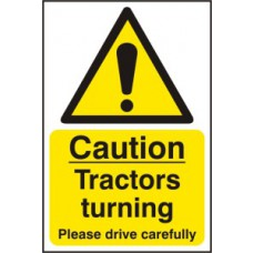 Caution Tractors turning Please drive carefully - RPVC (200 x 300mm)