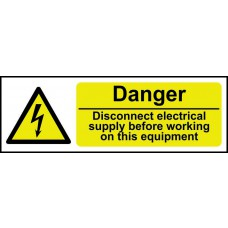 Danger Disconnect electrical supply before - RPVC (300 x 100mm)