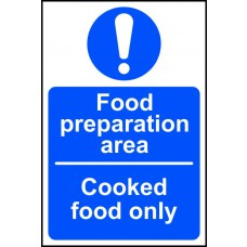 Foor preparation area Cooked food only - SAV (150 x 100mm)