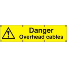Danger Overhead cables - BAN (1200 x 300mm)