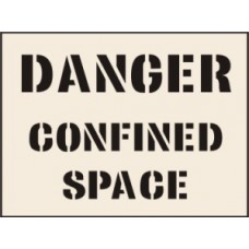 Danger Confined Space Stencil - 600 x 800mm