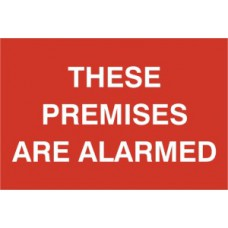 These premises are alarmed - PVC (300 x 200mm)