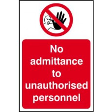 No admittance to unauthorised personnel - RPVC (400 x 600mm)