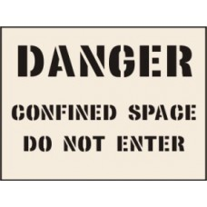 Danger Confined Space Do not enter Stencil - 600 x 800mm