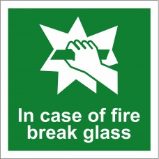 In case of fire break glass - SAV (100 x 100mm)