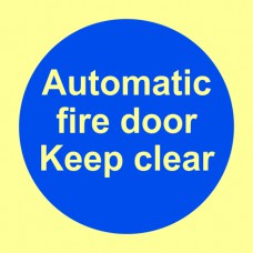 Automatic fire door Keep clear - PHS (100 x 100mm)