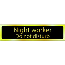 Night Worker Do not disturb - POL (200 x 50mm)