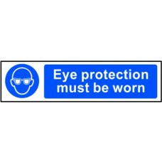 Eye protection must be worn - PVC (200 x 50mm)