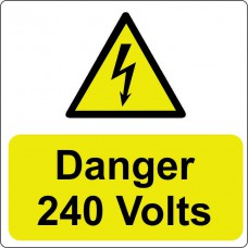 Danger 240 Volts - 100 Roll SAV (75 x 75mm)