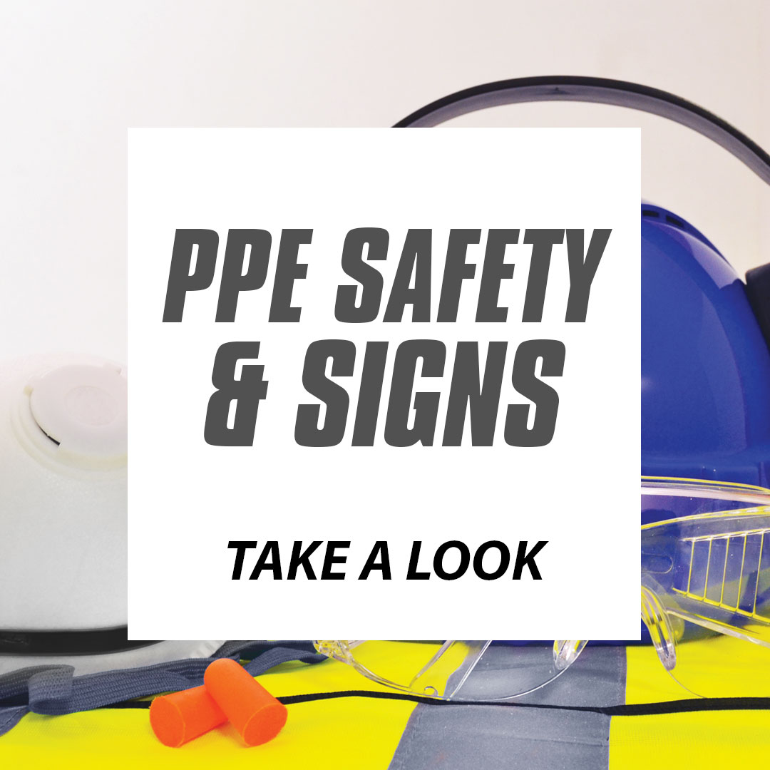 PPE SIGNS AND SAFETY